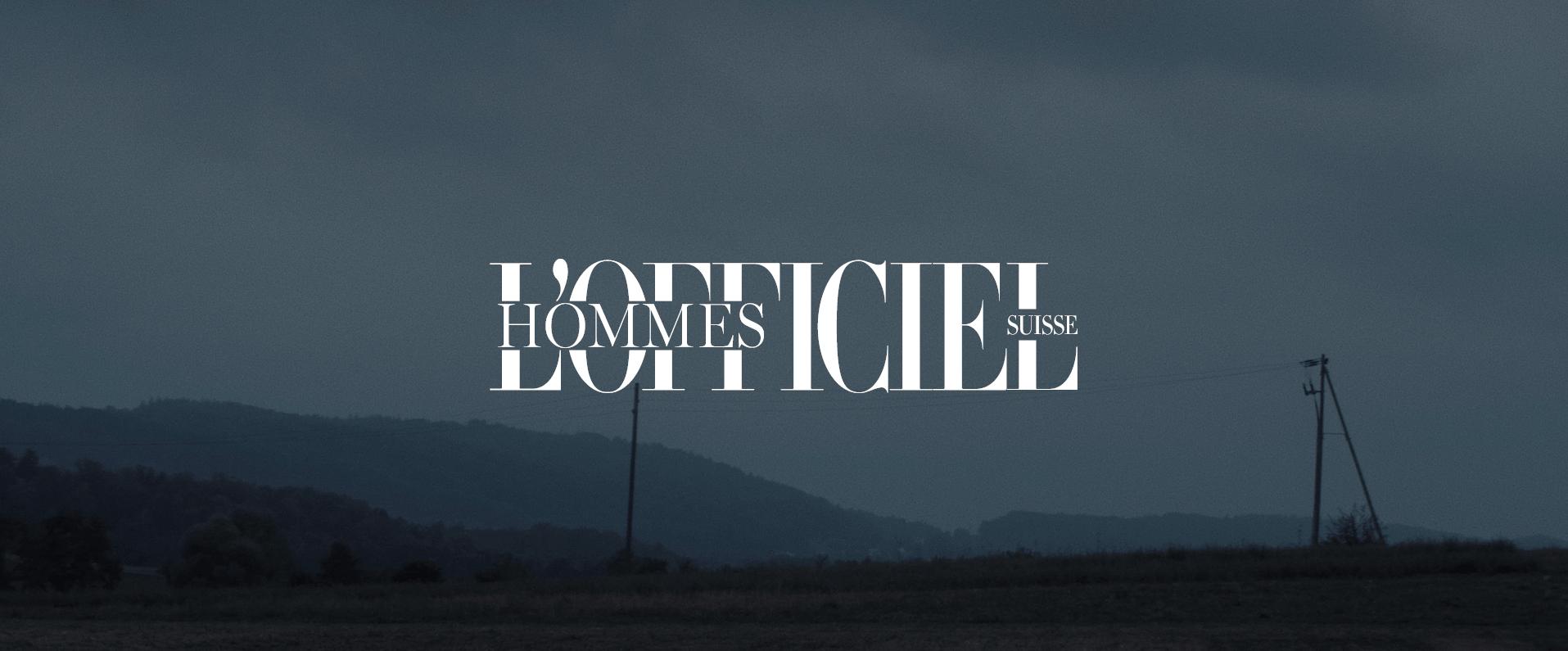 L'OFFICIEL HOMMES - HINTERLAND
